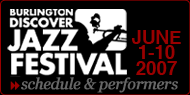 Discover Jazz Festival June 1-10. Click for schedule and performers.